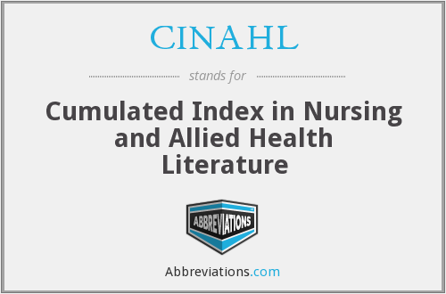 CINAHL - Cumulated Index in Nursing and Allied Health Literature