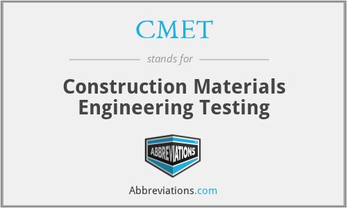 CMET - Construction Materials Engineering Testing