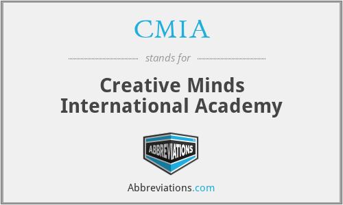 CMIA - Creative Minds International Academy