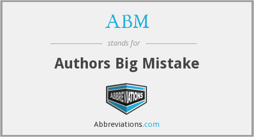 ABM - Authors Big Mistake