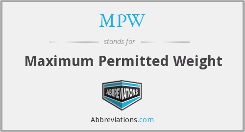 MPW - Maximum Permitted Weight
