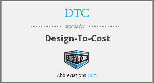DTC - Design-To-Cost