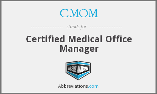 CMOM - Certified Medical Office Manager