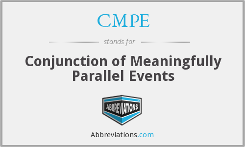 CMPE - Conjunction of Meaningfully Parallel Events