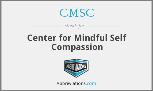 CMSC - Center for Mindful Self Compassion