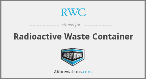 RWC - Radioactive Waste Container