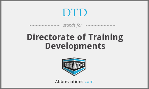 DTD - Directorate of Training Developments