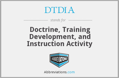 DTDIA - Doctrine, Training Development, and Instruction Activity