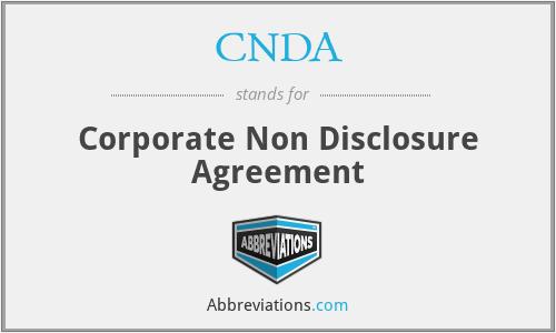 CNDA - Corporate Non Disclosure Agreement