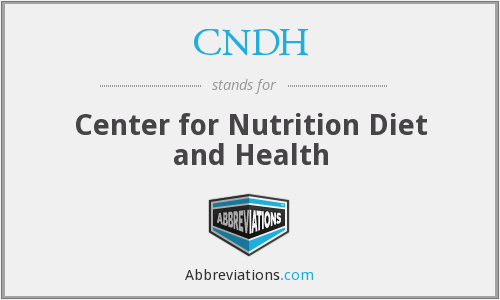 CNDH - Center for Nutrition Diet and Health