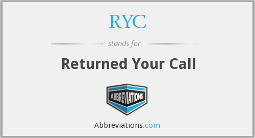 RYC - Returned Your Call
