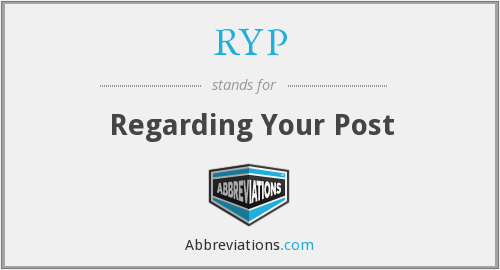 RYP - Regarding Your Post