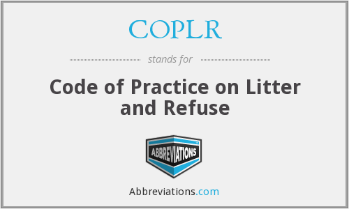 COPLR - Code of Practice on Litter and Refuse