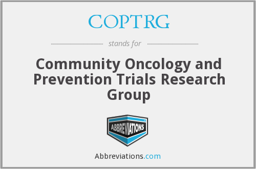 COPTRG - Community Oncology and Prevention Trials Research Group
