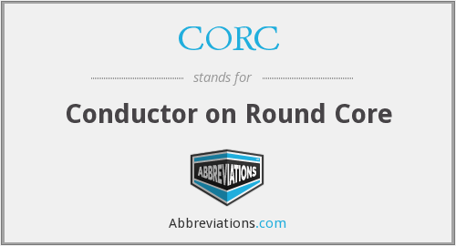 CORC - Conductor on Round Core