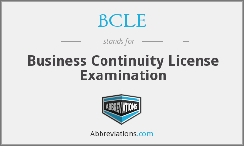 BCLE - Business Continuity License Examination