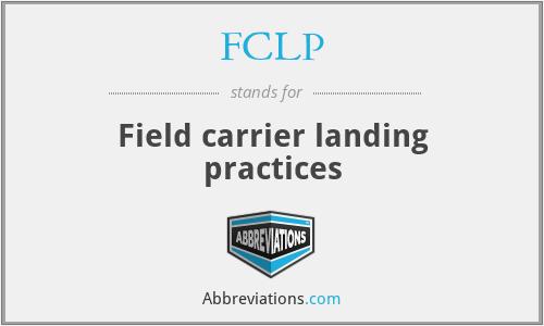 FCLP - Field carrier landing practices