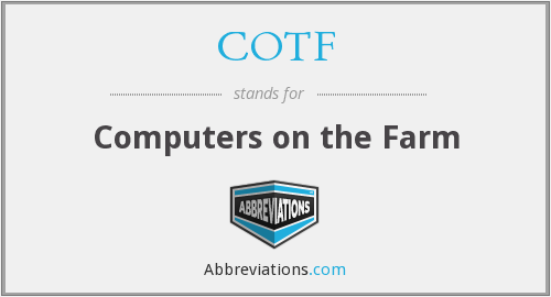 COTF - Computers on the Farm