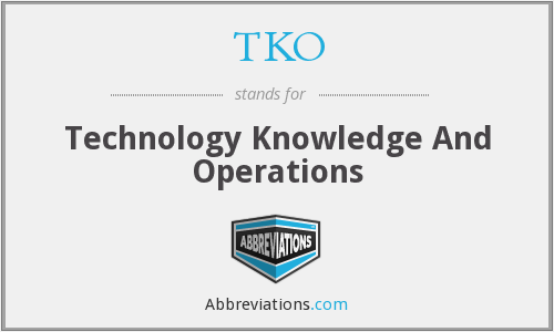 TKO - Technology Knowledge And Operations