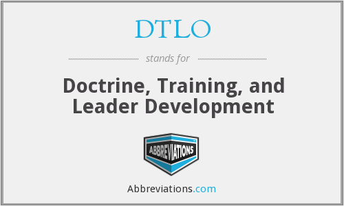 DTLO - Doctrine, Training, and Leader Development