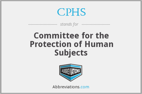 CPHS - Committee for the Protection of Human Subjects
