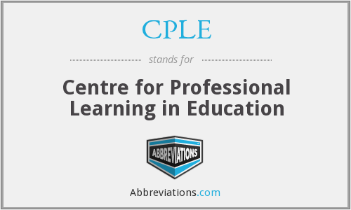 CPLE - Centre for Professional Learning in Education