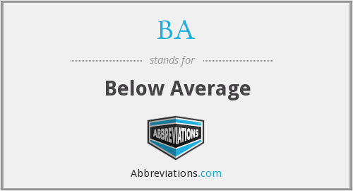 BA - Below Average