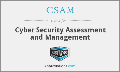 CSAM - Cyber Security Assessment and Management
