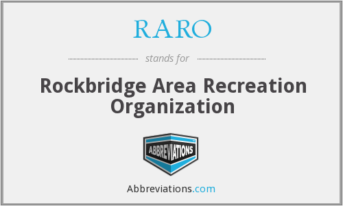 What does RARO stand for?