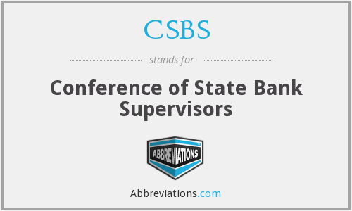 What does CSBS stand for?
