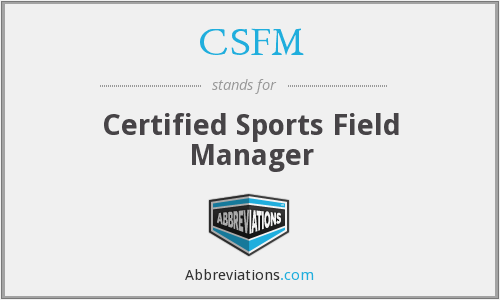 CSFM - Certified Sports Field Manager