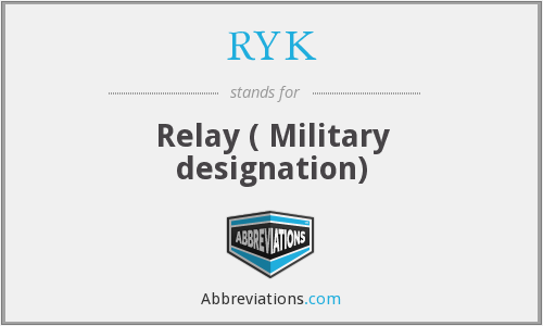 RYK - Relay ( Military designation)
