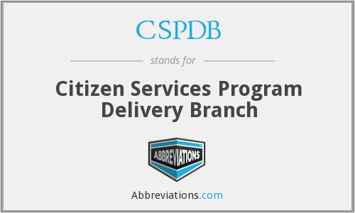 CSPDB - Citizen Services Program Delivery Branch