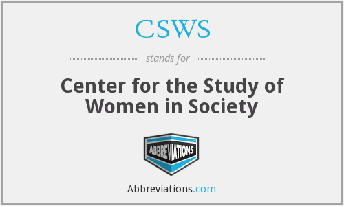 CSWS - Center for the Study of Women in Society