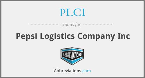 PLCI - Pepsi Logistics Company Inc