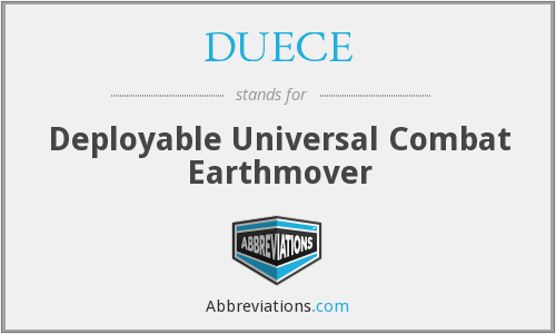 DUECE - Deployable Universal Combat Earthmover