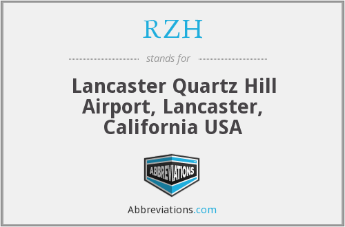RZH - Lancaster Quartz Hill Airport, Lancaster, California USA