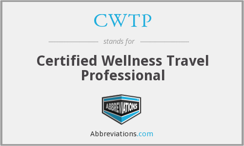 CWTP - Certified Wellness Travel Professional
