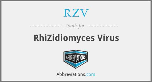 RZV - RhiZidiomyces Virus