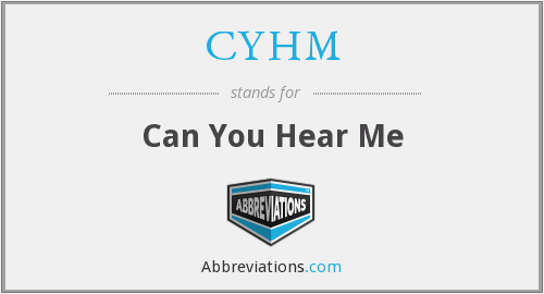 What does CYHM stand for?