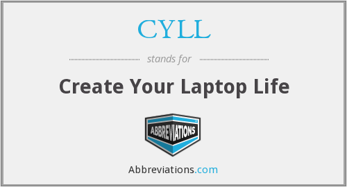 CYLL - Create Your Laptop Life