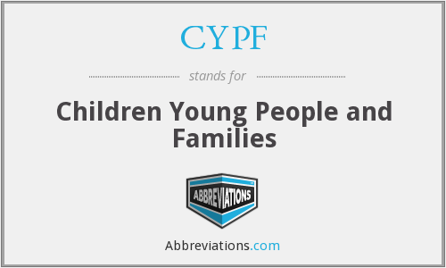 CYPF - Children Young People and Families