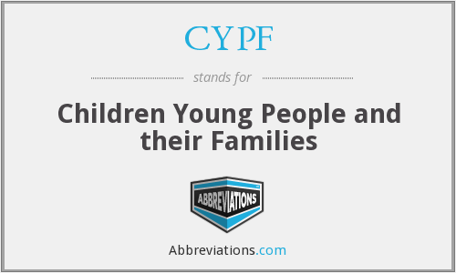 CYPF - Children Young People and their Families