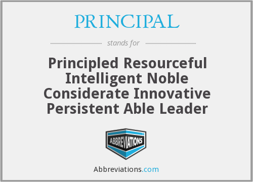 What does PRINCIPAL stand for?