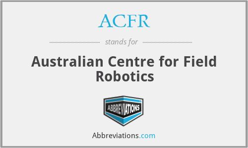 ACFR - Australian Centre for Field Robotics
