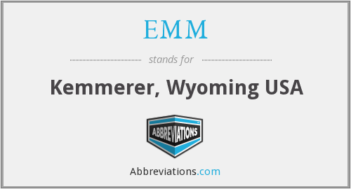 EMM - Kemmerer, Wyoming USA