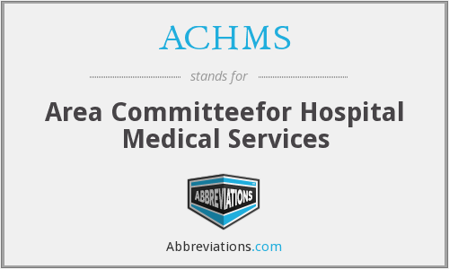 What does ACHMS stand for?