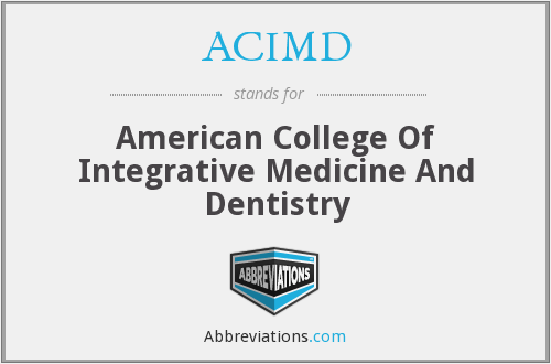 ACIMD - American College Of Integrative Medicine And Dentistry