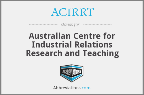 What does ACIRRT stand for?