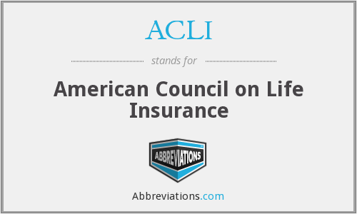 ACLI - American Council on Life Insurance